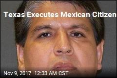 Texas Executes Mexican Citizen