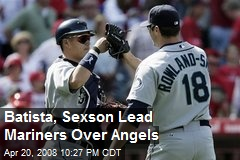 Batista, Sexson Lead Mariners Over Angels