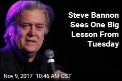 Steve Bannon Sees One Big Lesson From Tuesday