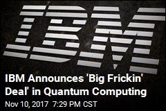 IBM Reaches a Computing Milestone