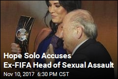 Hope Solo Says ex-FIFA Head Groped Her at Awards Show