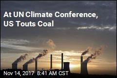 At UN Climate Conference, US Touts Coal