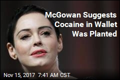McGowan Suggests Cocaine in Wallet Was Planted
