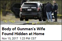 Wife of California Gunman Found Dead at Their Home
