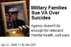 Military Families Sue VA Over Suicides