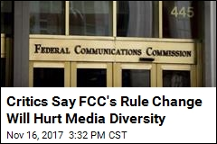 Critics Say FCC's Rule Change Will Hurt Media Diversity