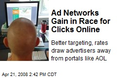 Ad Networks Gain in Race for Clicks Online