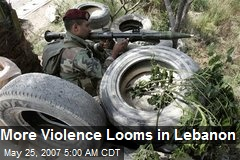 More Violence Looms in Lebanon