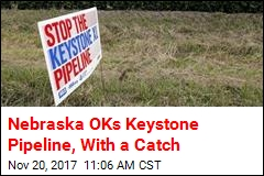 Nebraska OKs Keystone Pipeline, With a Catch