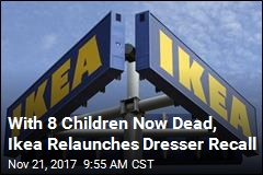 With 8 Children Now Dead, Ikea Relaunches Dresser Recall