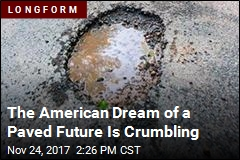 The American Dream of a Paved Future Is Crumbling