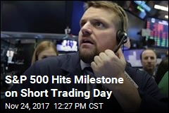 S&P 500 Hits Milestone on Short Trading Day