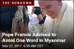 Big Question on Pope Trip: Will He Say 'Rohingya'?