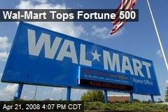 Wal-Mart Tops Fortune 500