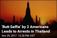 Butt-Baring US Tourists Detained in Thailand