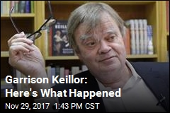 Garrison Keillor: Here's What Happened