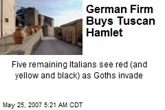 German Firm Buys Tuscan Hamlet