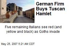 German Firm Buys Tuscan Hamlet