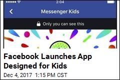 Facebook's New App Is Designed for Kids