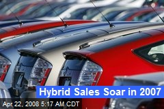 Hybrid Sales Soar in 2007