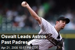 Oswalt Leads Astros Past Padres