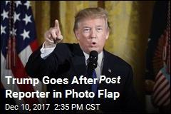 Trump Wants Washington Post Reporter Fired Over Tweet