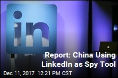 Report: China's Spies Are Using LinkedIn