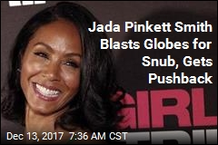 Jada Pinkett Smith Calls Out Globes Over Girls Trip Snub