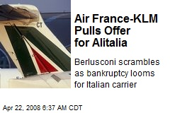 Air France-KLM Pulls Offer for Alitalia