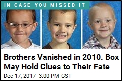 Possible Big Break in Case of Brothers Missing Since 2010