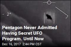 Pentagon Acknowledges Secret UFO Program