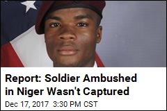 Report: US Soldier Ambushed in Niger Fought to the End