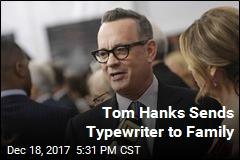 Tom Hanks Sends Typewriter to Family