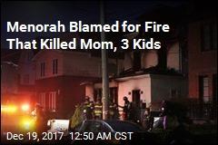 Lit Menorah Blamed for Fatal Hanukkah Blaze