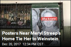 Posters Accuse Meryl Streep of Covering for Weinstein