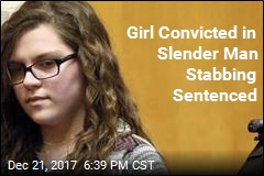 Girl Convicted in Slender Man Stabbing Sentenced