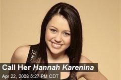 Call Her Hannah Karenina