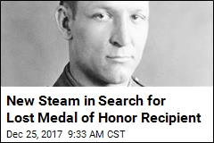 New Steam in Search for Lost Medal of Honor Recipient