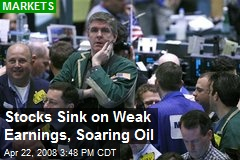 Stocks Sink on Weak Earnings, Soaring Oil