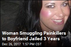 Woman Smuggling Painkillers to Boyfriend Jailed 3 Years
