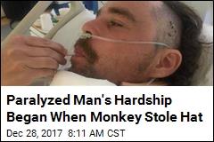 Paralyzed Man's Hardship Began When Monkey Stole Hat