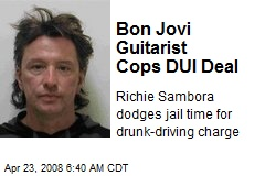 Bon Jovi Guitarist Cops DUI Deal