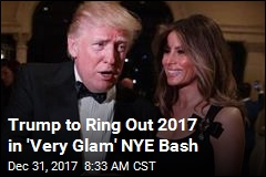 Trump to Ring Out 2017 in 'Very Glam' NYE Bash