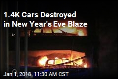 1.4K Cars Destroyed in New Year's Eve Blaze