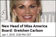 New Head of Miss America Board: Gretchen Carlson