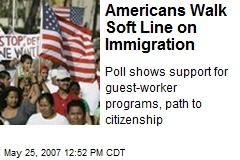 Americans Walk Soft Line on Immigration