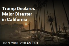 Trump Declares Major Disaster in California