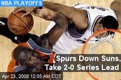 Spurs Down Suns, Take 2-0 Series Lead