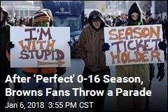 After 'Perfect' 0-16 Season, Browns Fans Throw a Parade