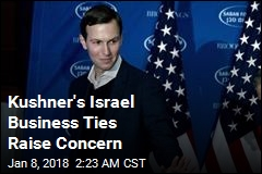 Kushner Firm Expands Israel Business Ties
